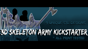 3D Skeleton Army! 9 Unique STL designs