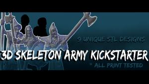 3D Skeleton Army! 9 Unique STL designs