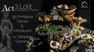 Mystic Realm's Act 3: Lolit the Mycelium Kingdom 3d Terrain