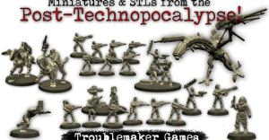 Miniatures & printable 3d STLs from the Technopocalypse!