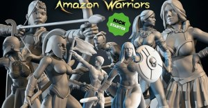 AMAZON WARRIORS – 3D Printable Miniatures – STL files