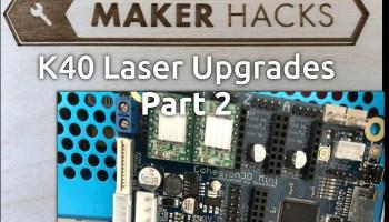 Best K40 Laser Upgrades - Upgrading my Laser Engraver Part 3