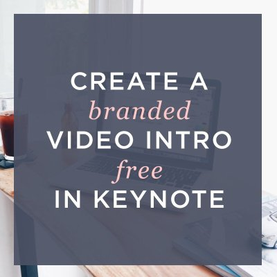 How to Create a Professional Intro for your Brand or Youtube Channel FREE in Keynote (Easy Tutorial!)