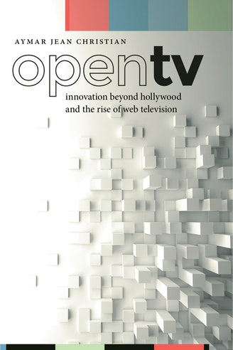 "Book cover for ""Open TV: Innovation beyond Hollywood and the Rise of Web Television"""