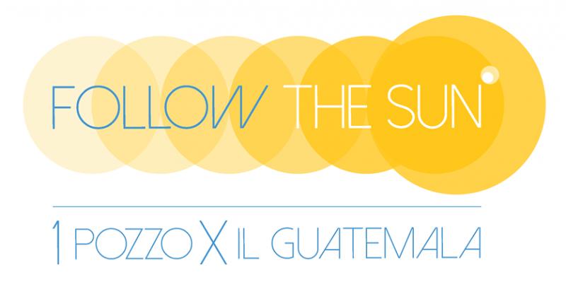 FOLLOW THE SUN UN POZZO AD ENERGIA SOLARE PER IL GUATEMALA PROGETTO ITALIANO