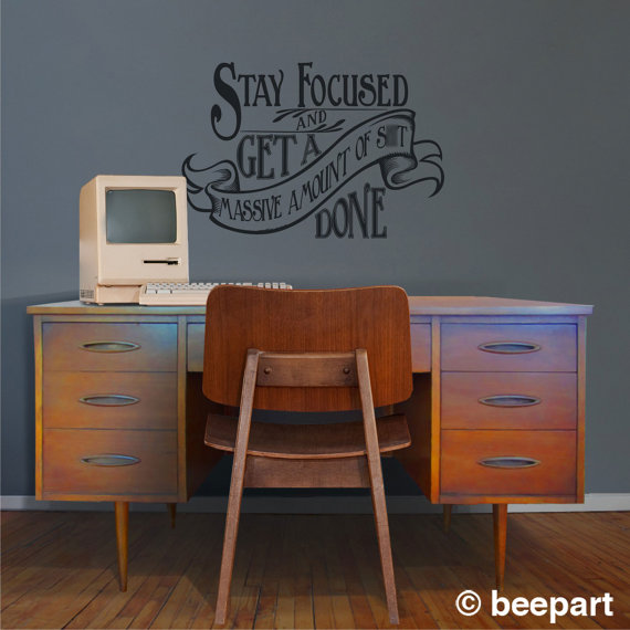 Stay focused vinyl wall art- productivity inspiration