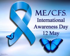 More days of happy: ME/CFS Awareness Day