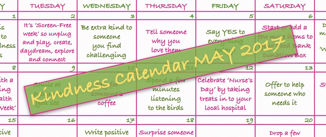Kindness Calendar: May 2017