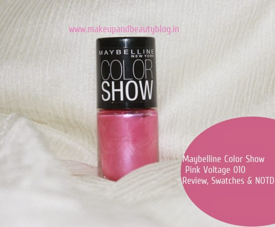 Maybelline Color Show Pink Voltage 010: Review, Swatches & NOTD