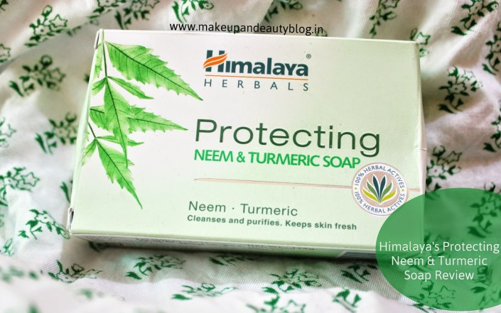 Himalaya Protecting Neem & Turmeric Soap Review