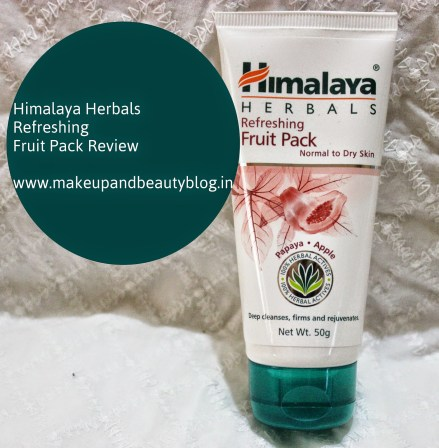Himalaya Herbals Refreshing Fruit Pack Review
