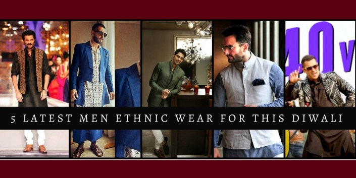 5 Latest Men Ethnic Wear For This Diwali