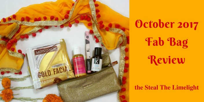 October 2017 Fab Bag Review | Steal The Limelight
