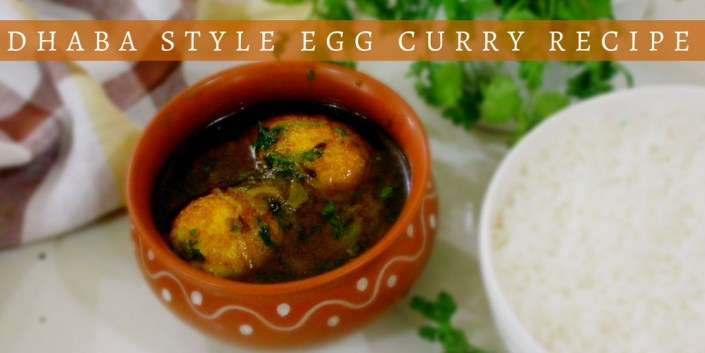 Dhaba Style Egg Curry Recipe