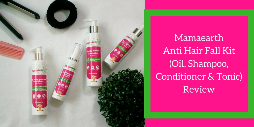 Mamaearth Anti Hair Fall Kit (Oil, Shampoo, Conditioner & Tonic) Review