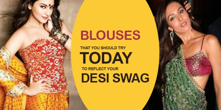 Blouses That You Should Try Today To Reflect Your Desi Swag