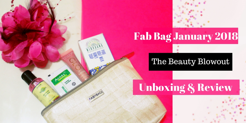 Fab Bag January 2018| Beauty Blowout | Unboxing & Review