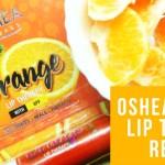 Oshea Orange Lip Therapy Review