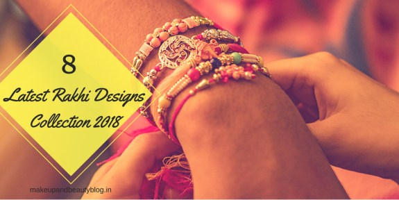 8 Latest Rakhi Designs Collection 2018