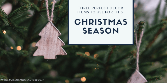 Three Perfect Decor Items to Use for This Christmas Season