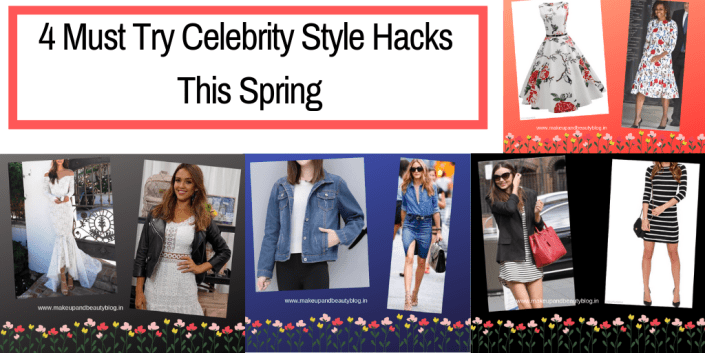 4 Must Try Celebrity Style Hacks This Spring