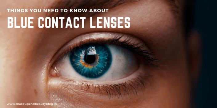 Things You Need to Know About Blue Contact Lenses