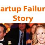 Startup Failure Stories = Factors & Fears