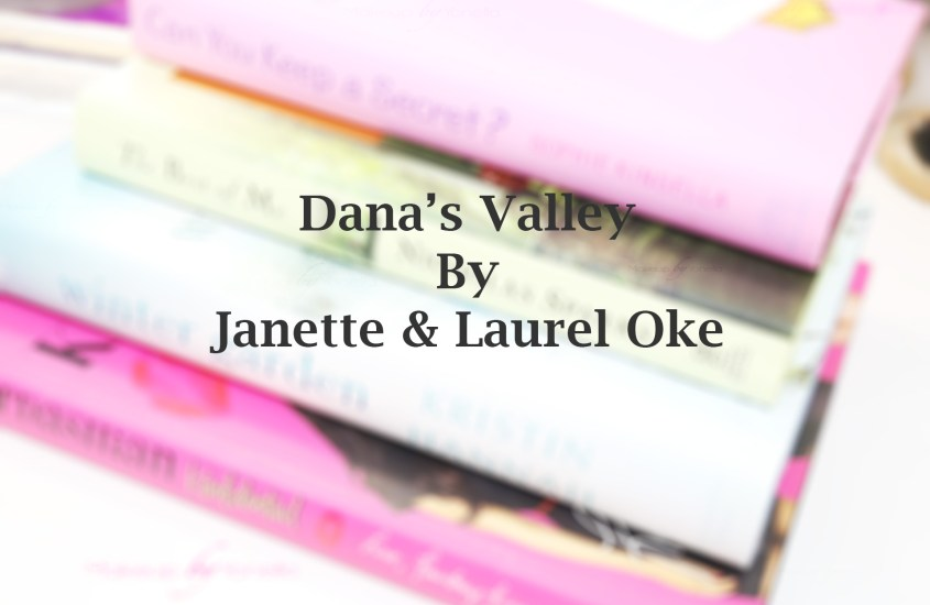 Dana's Valley | Janette Oke & Laurel Oke Logan