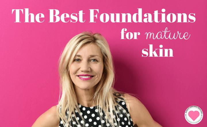 best foundation for mature skin