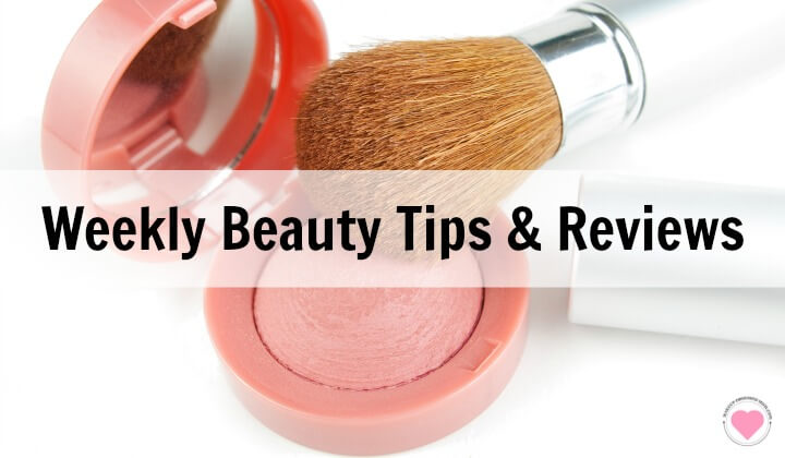 weekly beauty tips and product reviews
