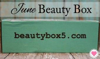 June Beauty Box 5 Reveal