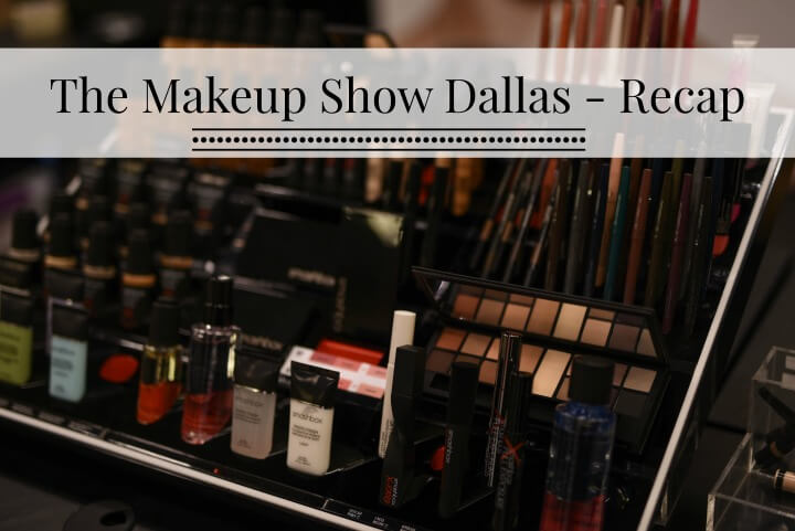 makeup show recap