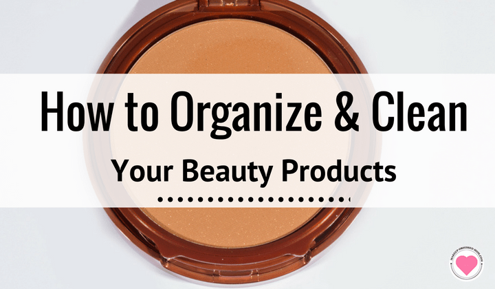 how to organize and clean