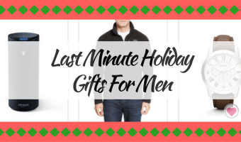 Last Minute Holiday Gifts for Men