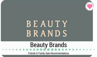 Beauty Brands Friends and Family Sale Recommendations