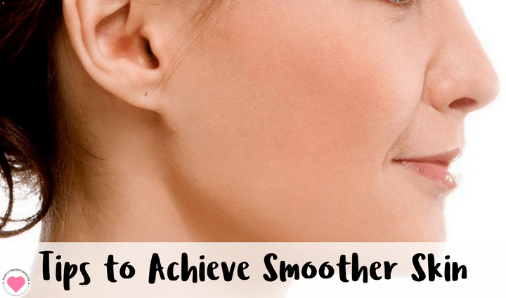 achieve smoother skin