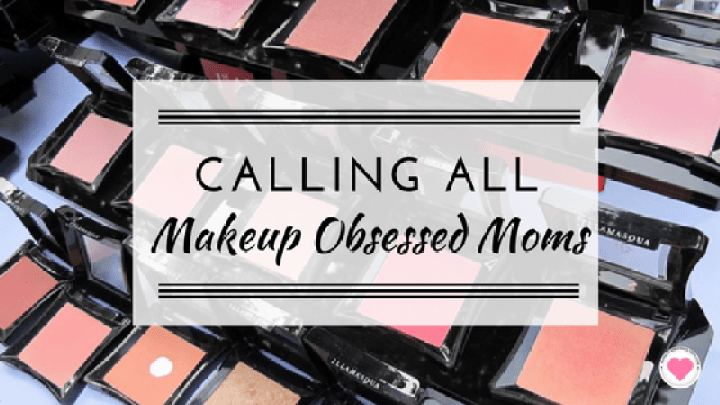 makeup obsessed moms