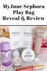 June 2018 Sephora Play Bag Reveal