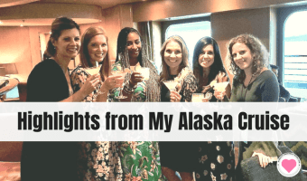 Highlights from My Adventure of Your Life Cruise to Alaska