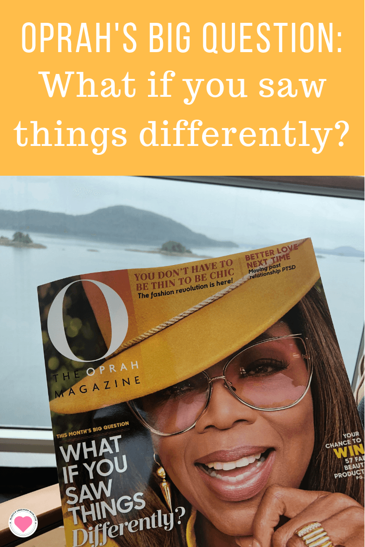 Oprah\'s Big Question: What If You Saw Things Differently?