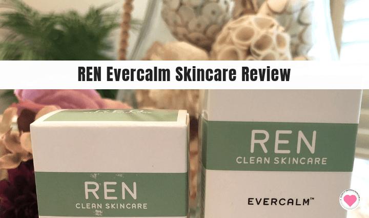 REN Evercalm Skincare review