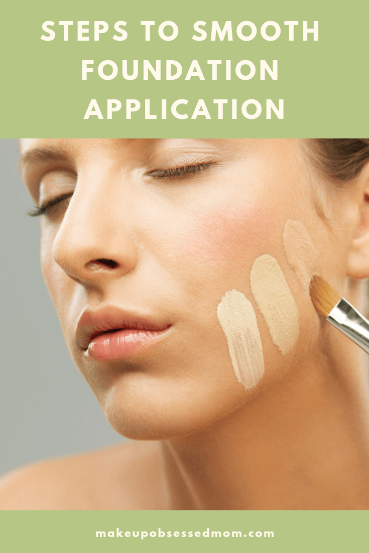 Steps to Smooth Foundation Application