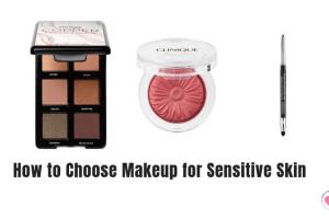 how to choose makeup for sensitive skin