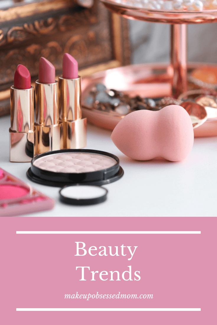 Current Beauty Trends