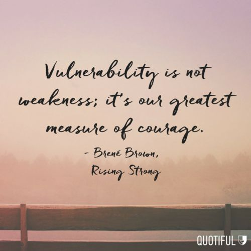 Brene Brown vulneribility quote