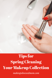 tips for spring cleaning your makeup collection