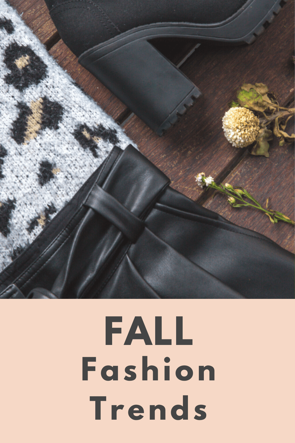7 Fall Fashion Trends to Keep an Eye On