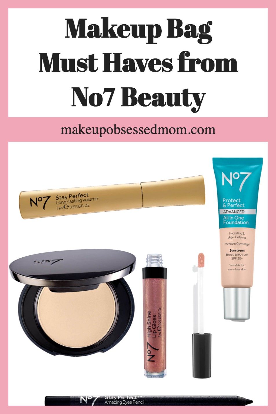 No7 Beauty Makeup Bag Must Haves