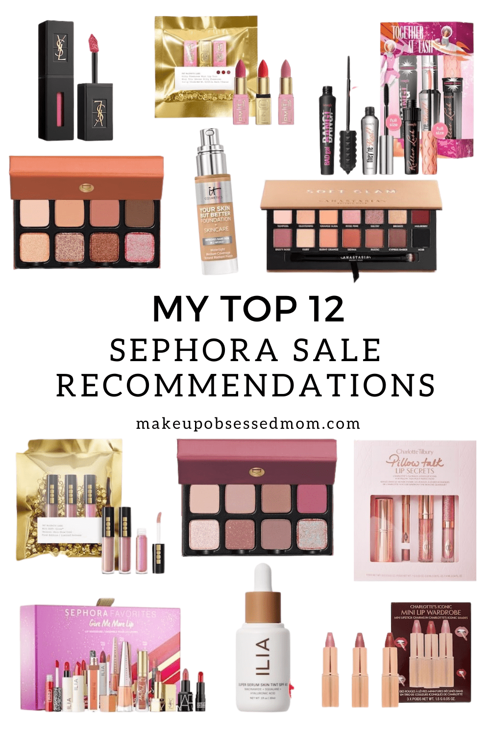 My Top 12 Sephora Picks