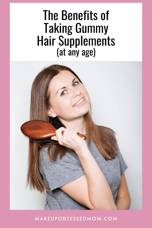 Benefits of Gummy Hair Supplements